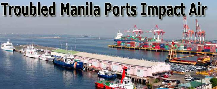 Troubled Manila Ports Impact Air
