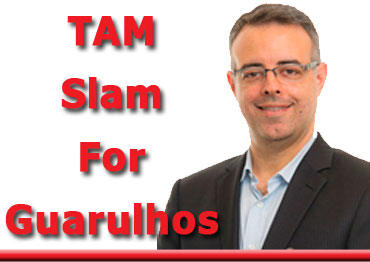 Tam Slam For Guarulhos